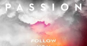 Passion - Follow You Anywhere (The Album)
