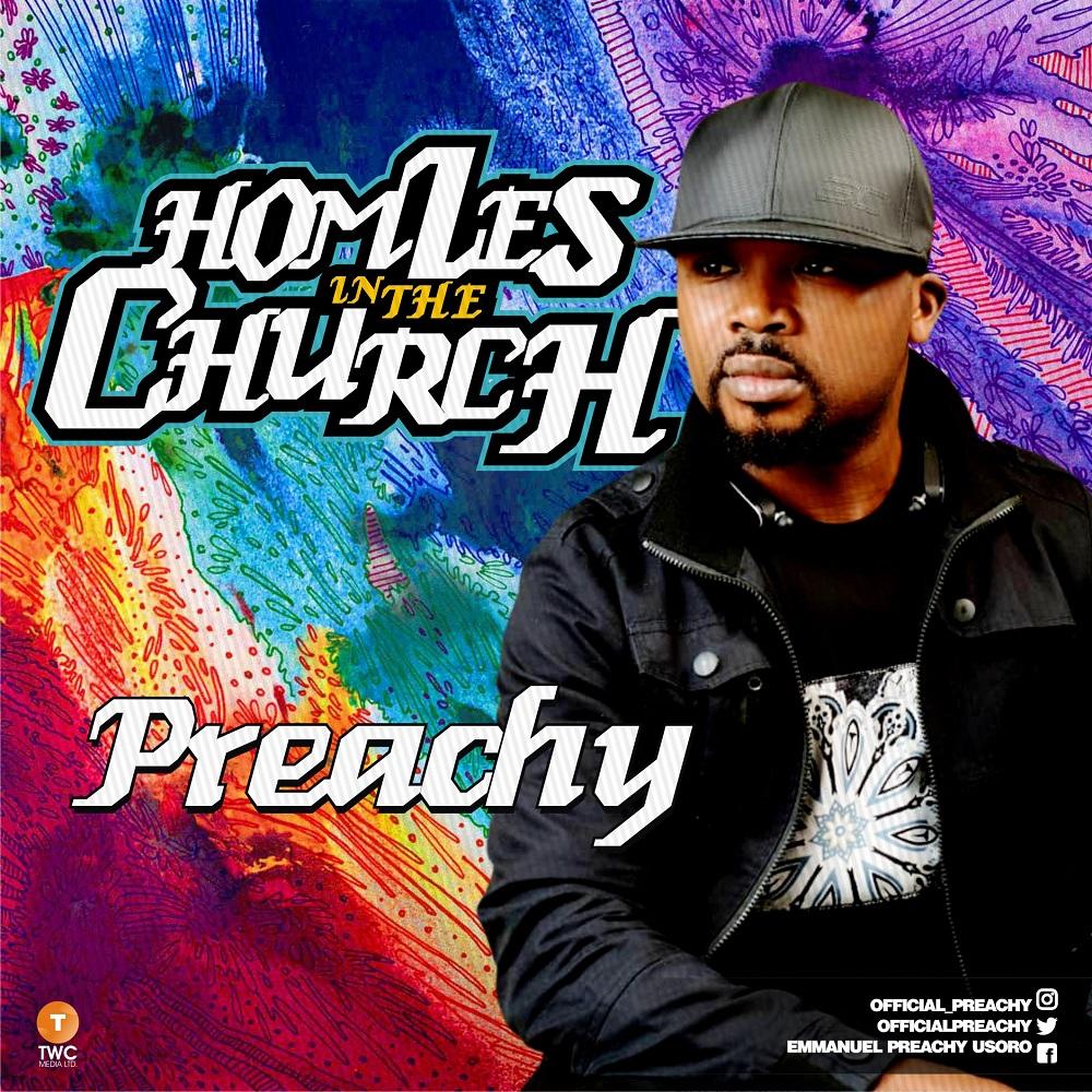 Preachy - Homies In The Church