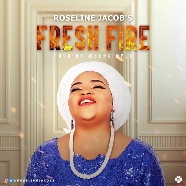 Roseline Jacob - Fresh Fire
