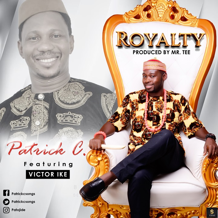 Royalty – Patrick CRoyalty – Patrick C