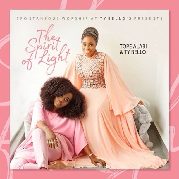 Tope Alabi and TY Bello (The Spirit of Light) Album