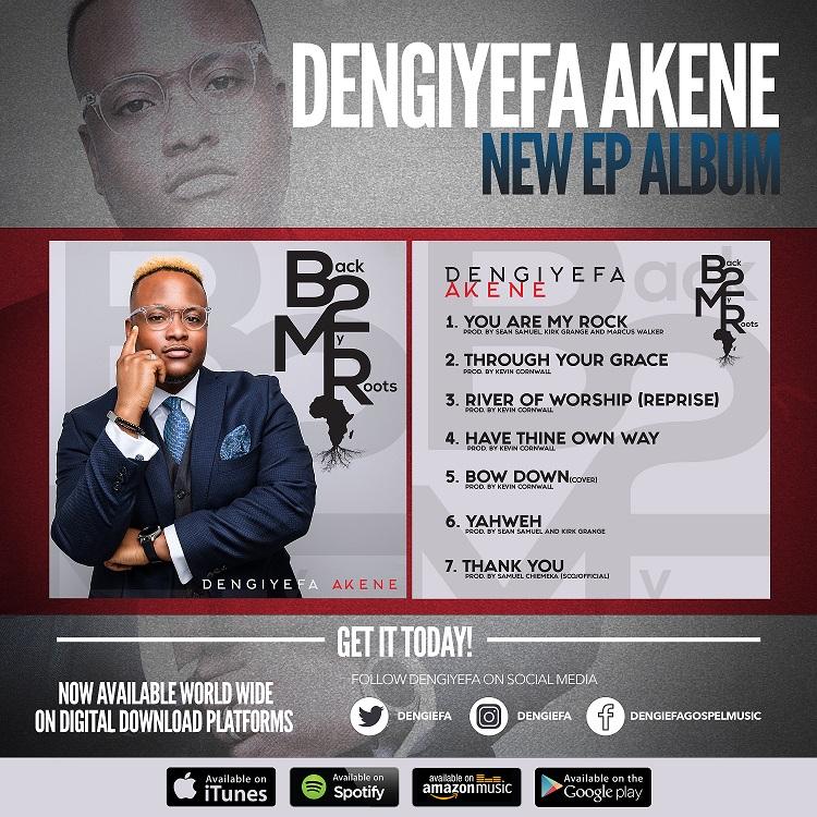 Back 2 My Roots EP Dengiyefa Akene