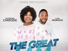 Blessing Chigozie & Chris Morgan - The Great I Am