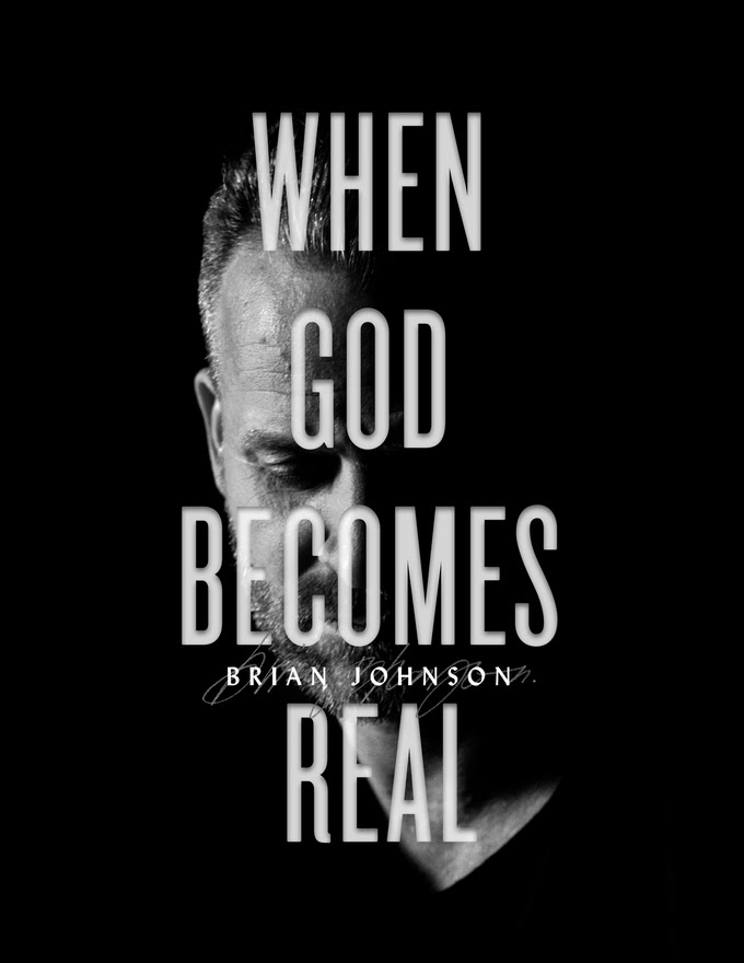 Brian Johnson When God Becomes Real