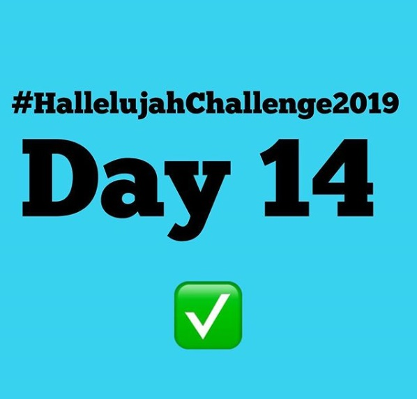 Day 14 Monday 2019 Hallelujah Challenge By Nathaniel Bassey