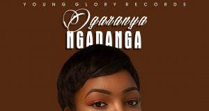 Debby Henry - Ogaraya Ngadanga ft. Enni Francis