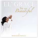 El Grace - You Are Beautiful