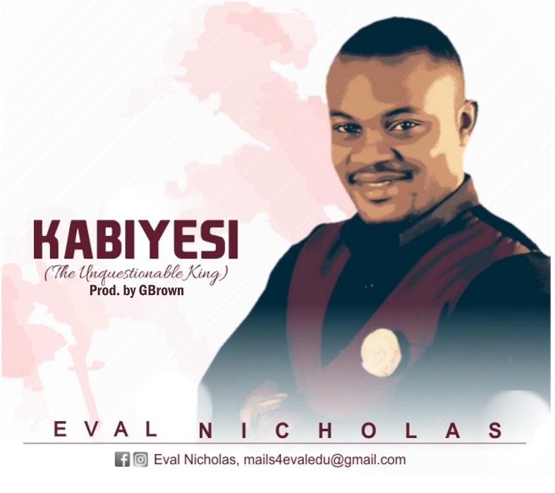 Eval Nicholas - Kabiyesi