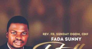 Fada Sunny (Rev. Fr Sunday Ogom) - Totally