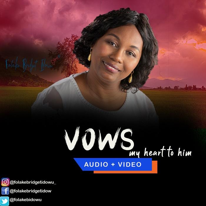 Folake Bridget Idowu - Vows (My heart For him)