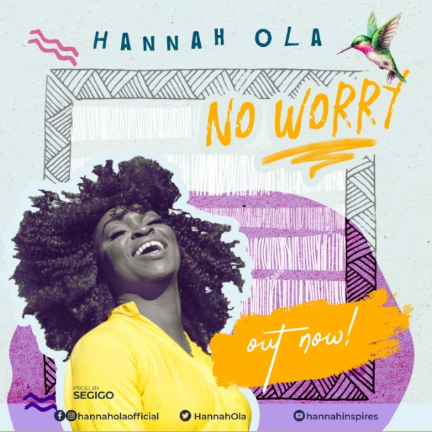 Hannah Ola - No Worry