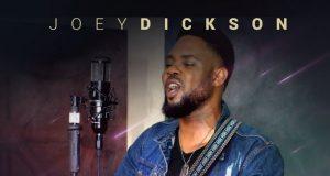 Joey Dickson - Fire In Worship