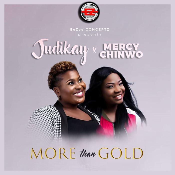 Judikay - More Than Gold (Feat. Mercy Chinwo)
