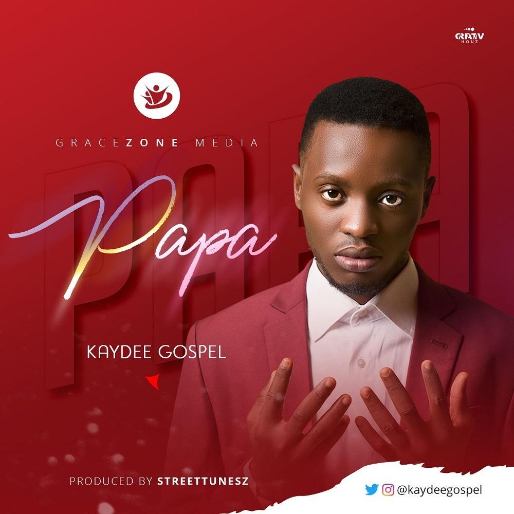 Kaydeegospel – Papa