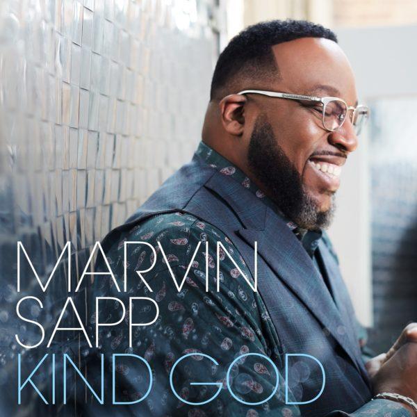 Marvin Sapp - Kind God