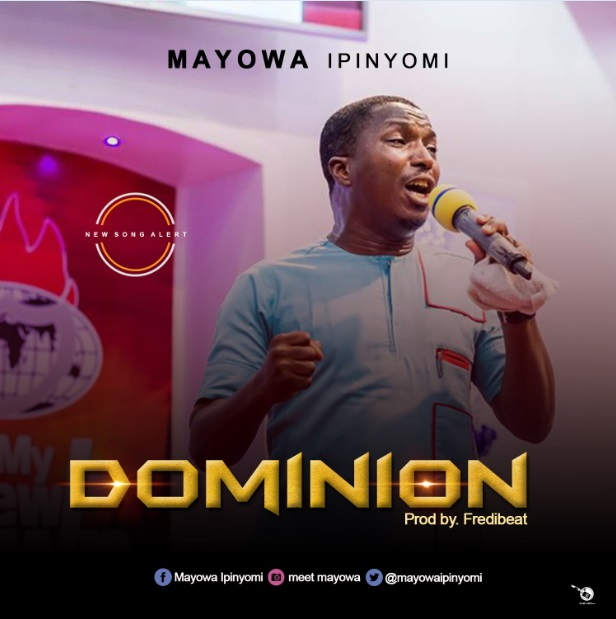 Mayowa Ipinyomi - Dominion