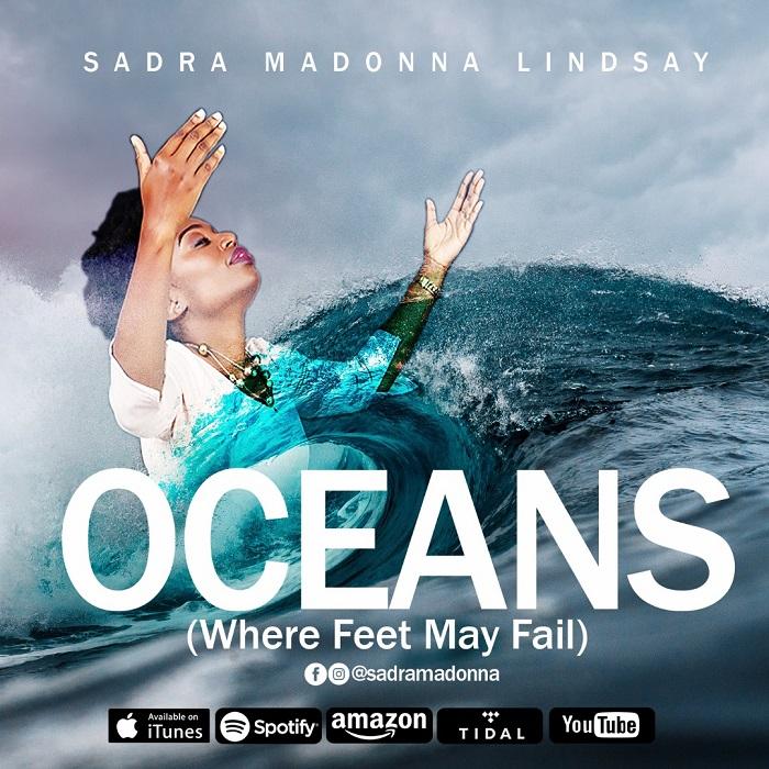 Sadra Madonna Lindsay - Oceans (Where Feet May Fail)