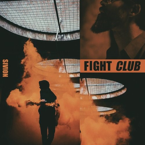 Sivion - Fight Club Feat. Son And Daughter