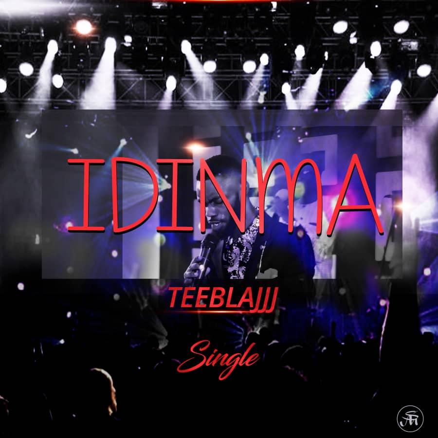 Teeblajj - Idinma (You Are Good)