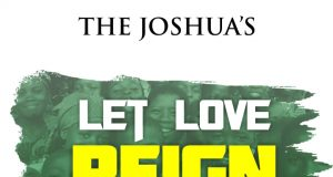 The Joshua - Let Love Reign