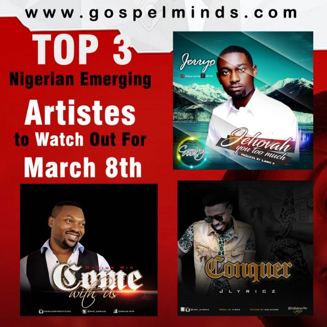 Top 3 Nigerian Emerging Artistes to Watch Out For March 8th