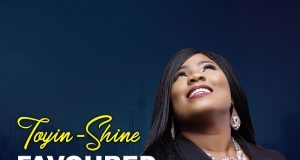 Toyin Shine - Favoured