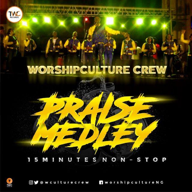 Worshipculture Crew - Praise Medley