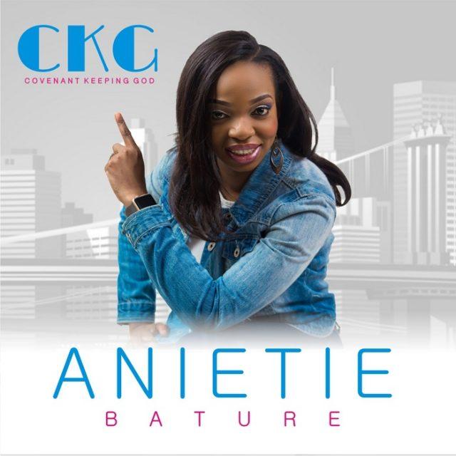 Anietie Bature - Covenant Keeping God