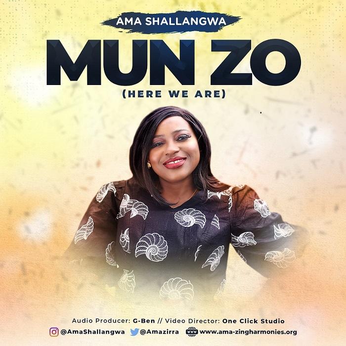 Ama Shallangwa - Mun Zo (Here We Are)