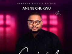 Anene Chukwu - Grateful
