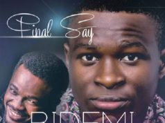 Bidemi Olaoba ft. Mike Abdul - Final Say