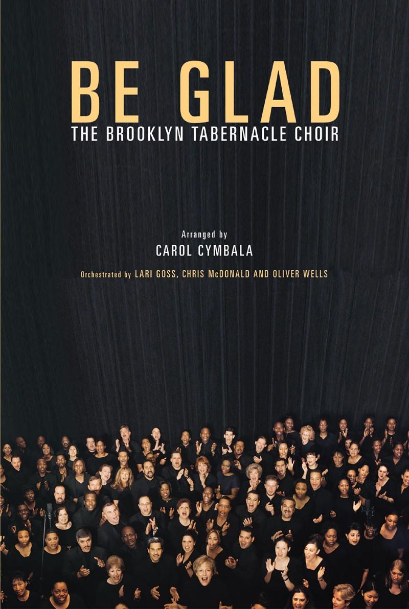 Brooklyn Tabernacle Choir - Be Glad