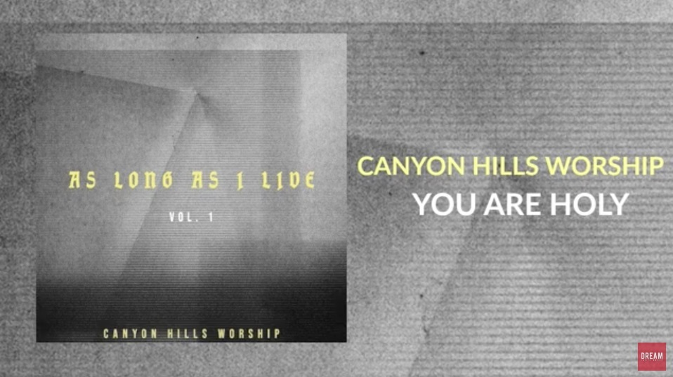 Canyon Hills Worship - As Long As I Live