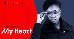 Emem Baseda - You Own My Heart