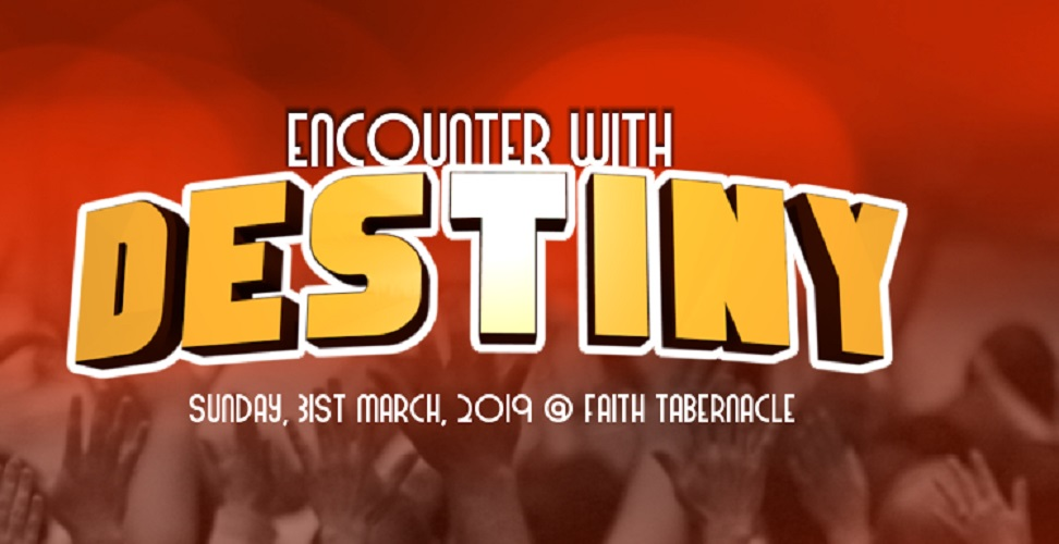 Encounter With Destiny Service By Bishop David Oyedepo