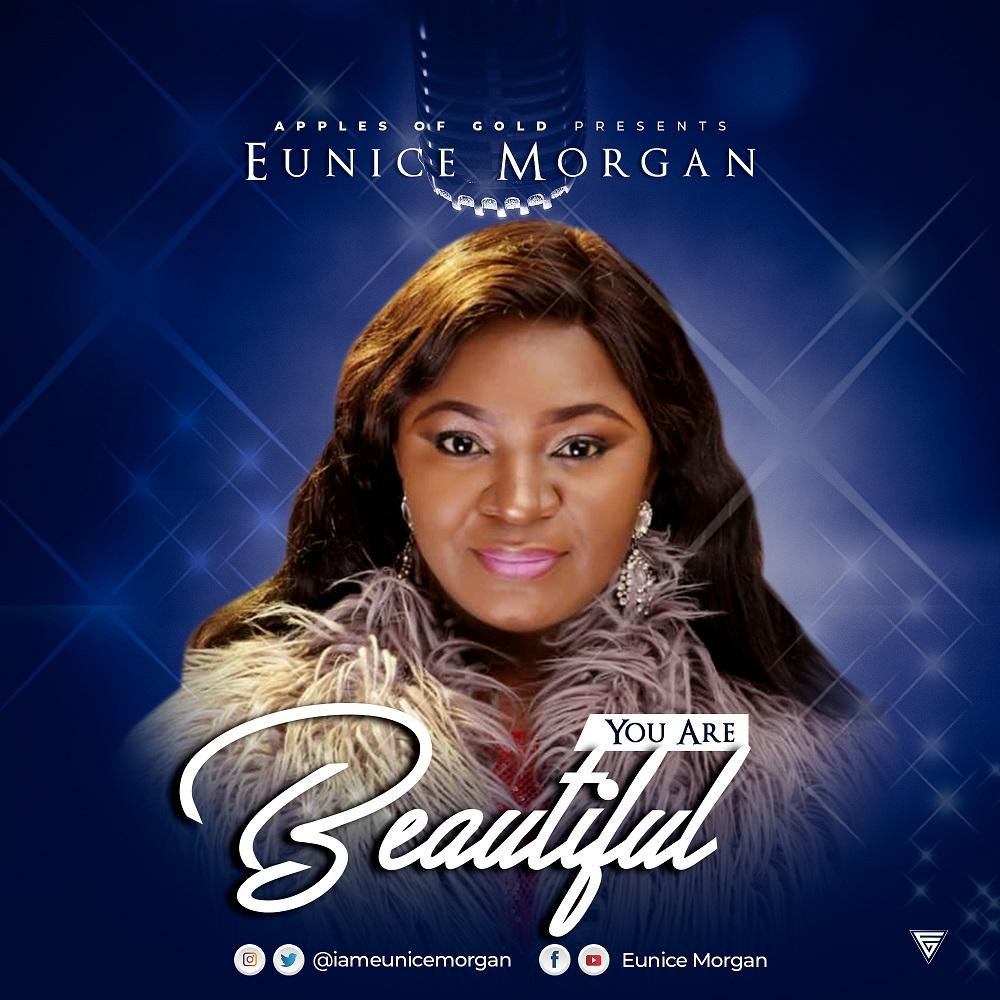 Eunice Morgan - You Are Beautiful