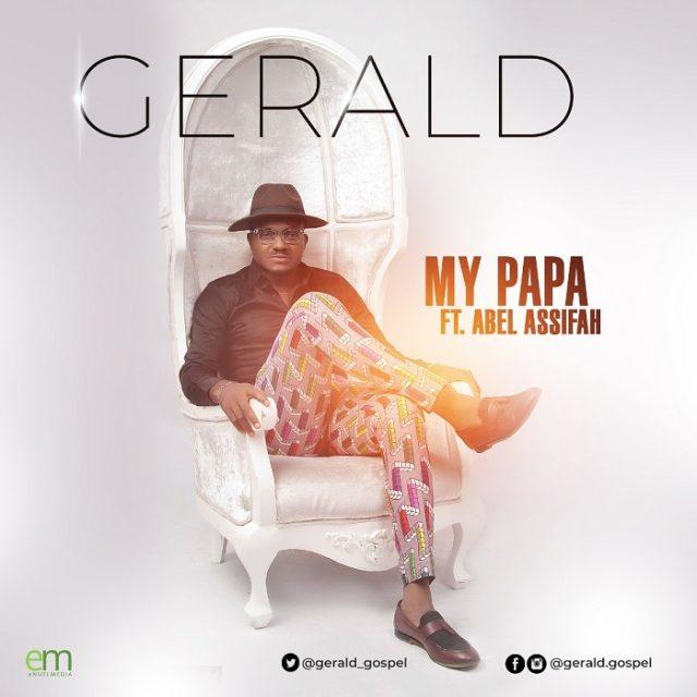 Gerald - MY PAPA feat. Abel Assifah