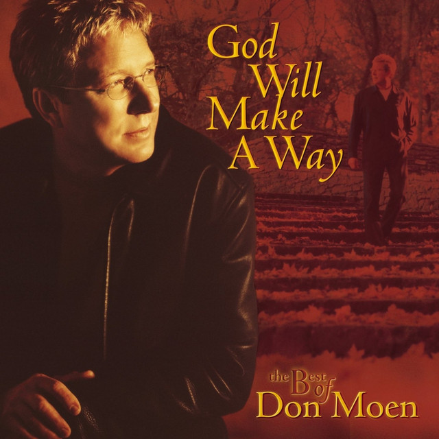 God Will Make a Way The Best of Don Moen