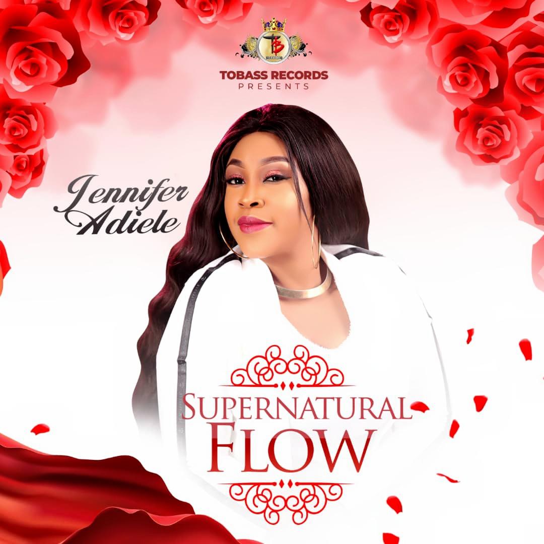 Jennifer Adiele (Album) Supernatural Flow