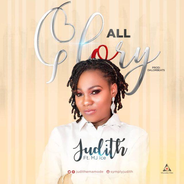 Judith - All Glory Feat. MJ Ice