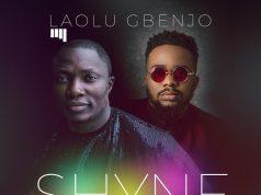 Laolu Gbenjo - Shyne Feat. Henrisoul