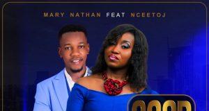 Mary Nathan - Good God