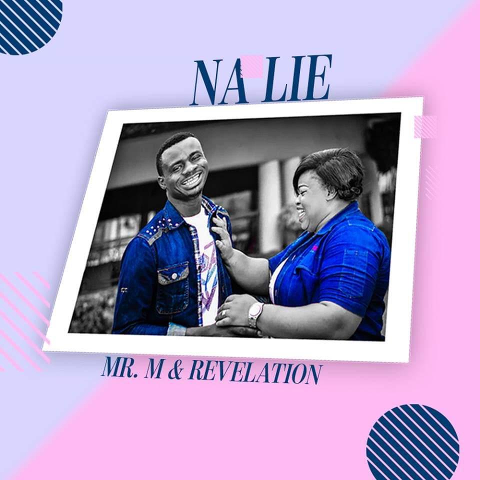 Mr M & Revelation - Na Lie