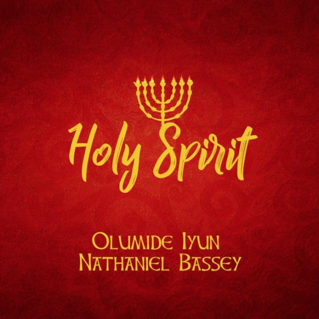 Olumide Iyun - Holy Spirit ft. Nathaniel Bassey