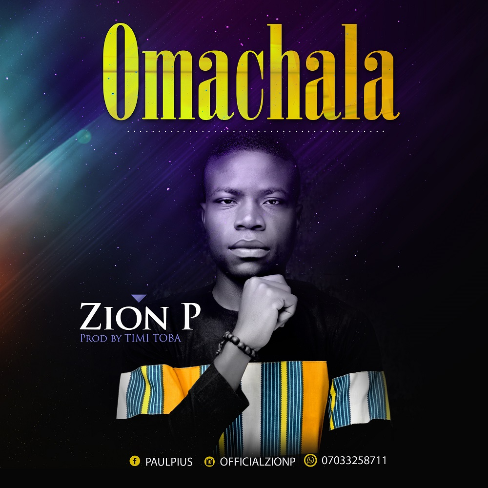 Omachala By Zion P