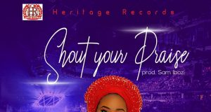 Pastor Ifeoma Eze - Shout Your Praise