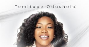 Temitope Odushola - I Believe and Thank You Lord