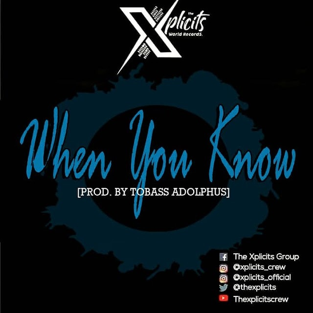 The Xplicits - When You Know