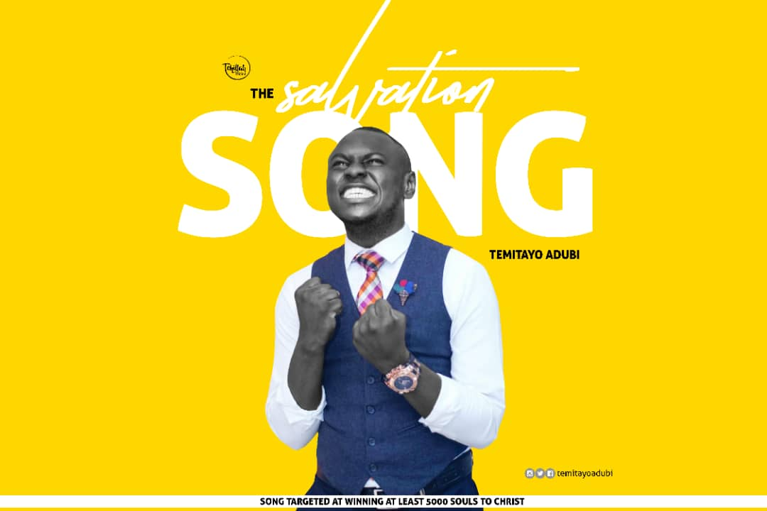 The salvation song - temitayo adubi