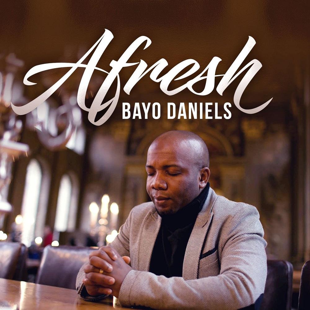 Bayo Daniels - Afresh